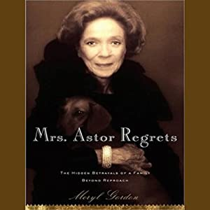 Mrs. Astor Regrets Audiobook