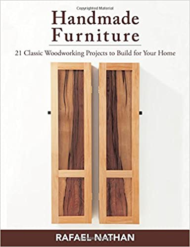 Handmade Furniture 21 Classic Woodworking Projects To Build For
