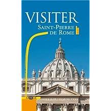 VISITER SAINT-PIERRE DE ROME