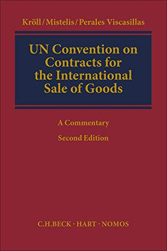 UN Convention on Contracts for the International Sale of Goods: A Commentary
