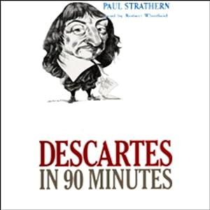Descartes in 90 Minutes Audiobook