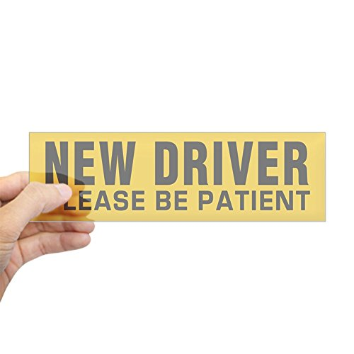 CafePress - New Driver - Be Patient (Bumper) Bumper Sticker - 10