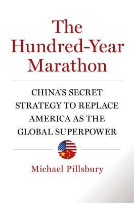 [(The Hundred-Year Marathon)] [Author: Michael Pillsbury] published on (February, 2015)