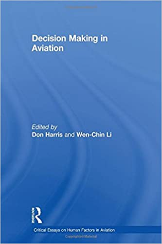 decision making in aviation critical essays on human factors in  decision making in aviation critical essays on human factors in aviation 1st edition