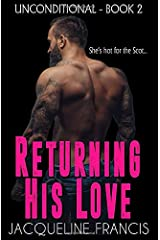 Returning His Love (Unconditional) Paperback