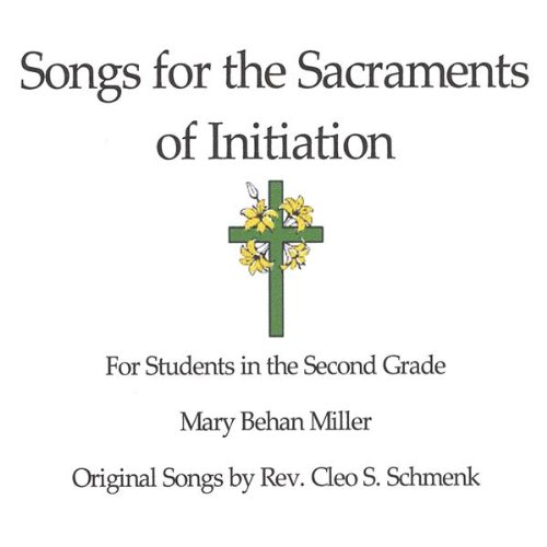 UPC 634479170560, Songs for the Sacraments of Initiation