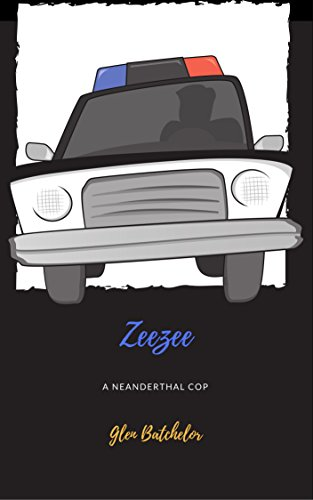 Zeezee - A Neanderthal Cop by Glen Batchelor