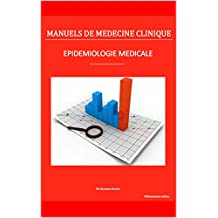 Epidémiologie médicale (Manuels de Médecine Clinique) (French Edition)