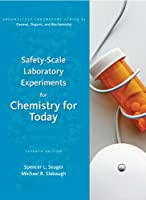 Safety-Scale Laboratory Experiments for Chemistry for Today (Brooks/ Cole Laboratory Series for General, Organic, and Biochemistry)