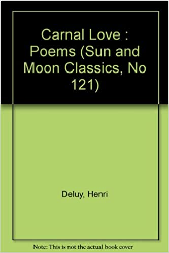 Carnal Love Sun Moon Classics Henri Deluy Guy Bennett