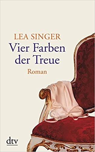 Vier Farben der Treue: Roman: Amazon.de: Lea Singer: Bücher