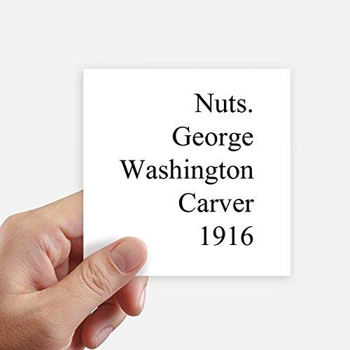 (DIYthinker George Washington Carver Quotes Square Stickers 10cm Wall Suitcase Laptop Motobike Decal 8pcs)