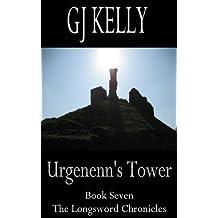 Urgenenn's Tower: Book Seven (The Longsword Chronicles 7)