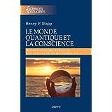 Le monde quantique et la conscience : Sommes-nous des robots ou les acteurs de notre propre vie ? (French Edition)