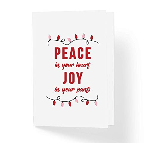 Naughty Pants (Naughty Humor Christmas Card For Boyfriend Husband - Peace In Your Heart Joy In Your Pants - Funny Xmas Holiday Couples Love Card - Blank Inside Greeting Card with Envelope 5