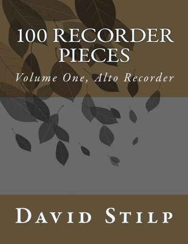100 Recorder Pieces Volume One, Alto Recorder - 41qSzPK74jL - 100 Recorder Pieces Volume One, Alto Recorder