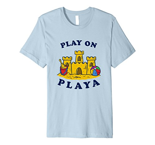 Summer Sea Beach Funny Slogan Quote T-Shirt Play On - Quotes Playa Funny