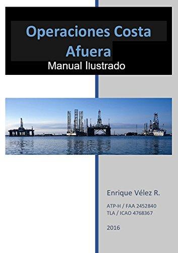 Descargar Libro Operaciones Costa Afuera: Manual Ilustrado Enrique Vélez