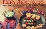 Fiery Appetizers, Dave DeWitt and Nancy Gerlach, 0312288530