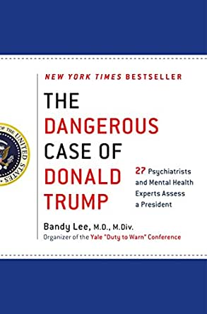 The dangerous case of donald trump 27 psychiatrists and mental print list price 2799 fandeluxe Image collections