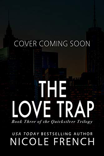 (The Love Trap (Quicksilver Book 3) )