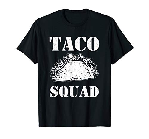 Taco Squad Funny Mexican