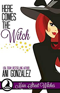 Here Comes The Witch by Ani Gonzalez ebook deal