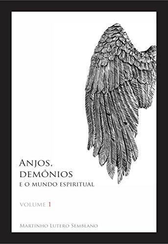 Anjos, Demônios e o Mundo Espiritual 1