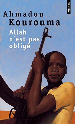 Allah n'est pas Oblige (French Edition) (Points (Editions Du Seuil))