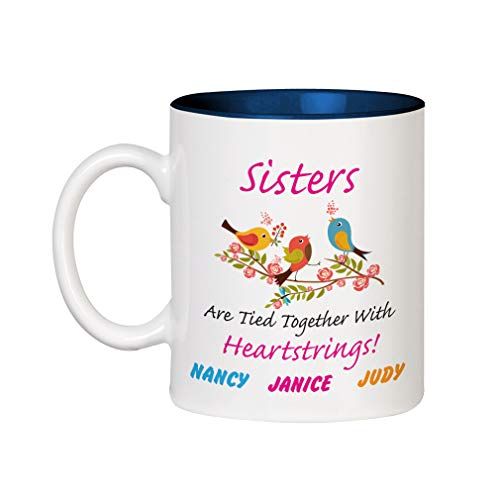 Personalized Sisters Heart - Personalized Custom Text Sisters are tied together heartstrings! Ceramic Inner Color Cup Coffee Mug - Blue