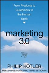 Marketing 3.0: From Products to Customers to the Human Spirit (English Edition) eBook Kindle