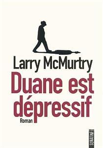 vignette de 'Duane est dépressif (Larry McMurtry)'