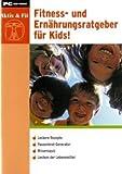 Fitness- und Ernährungsratgeber für Kids