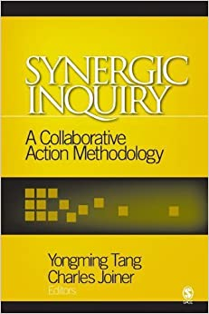 Book Synergic Inquiry: A Collaborative Action Methodology by Tang, Yongming, Joiner, Charles(May 3, 2006)