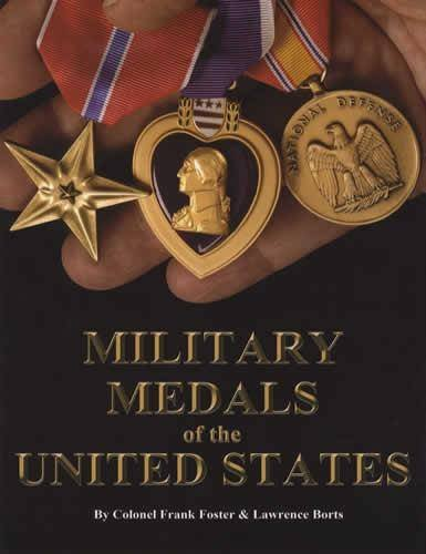 Military Medals of the United States: Frank Foster and
