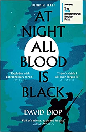 At Night All Blood Is Black: SHORTLISTED FOR THE INTERNATI<a href='https://ona.az' target='_blank' style='display: inline !important;'> ONA </a> L BOOKER PRIZE  2021: Amazon.co.uk: David Diop, Anna Moschovakis: 9781782275862: Books