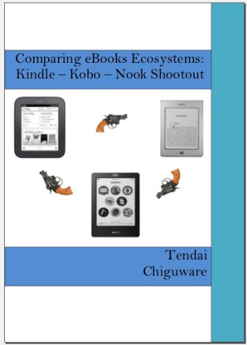 Guide Comparing eBooks Ecosystems: Kindle – Kobo – Nook Shootout