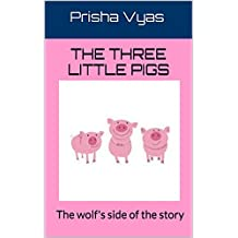 The Three Little Pigs: The wolf's side of the story