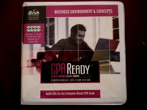 4: Bisk Cpa Ready Business Environment And Concepts Audio Tutor 2005-2006: Comprehensive Cpa Exam Review :version 5.0 by Bisk Education Inc