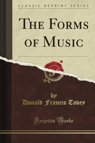 The Forms of Music (Classic Reprint) ebook