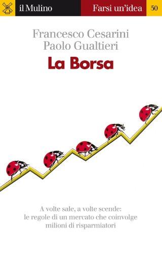 Amazon Com La Borsa Farsi Un Idea Italian Edition Ebook