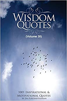 Book Wisdom Quotes (Volume 38): 1001 Motivational and Inspirational Quotes
