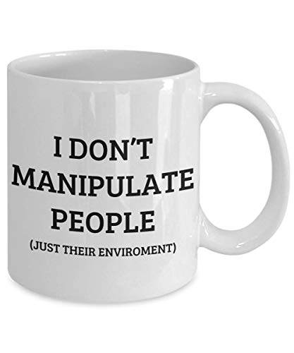 (I Don't Manipulate People Just Their Environment Mug, 11 oz Ceramic White Coffee Mugs, Best BCBA Gifts Ever, Humorous Presents For Behavior Analysts, Special Psychology Coffee Mugs, ABA Therapists)