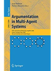 Argumentation in Multi-Agent Systems: Fifth International Workshop, ArgMAS 2008, Estoril, Portugal, May 12, 2008, Revised Selected and Invited Papers