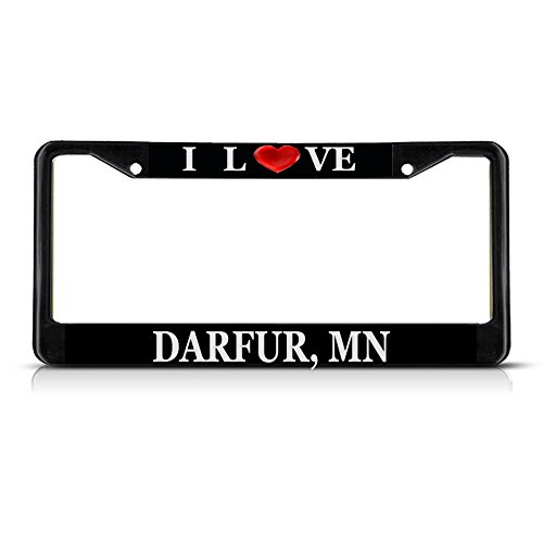 Darfur Heart - Sign Destination Metal License Plate Frame Solid Insert I Love Heart Darfur, Mn Car Auto Tag Holder - Black 2 Holes, Set of 2