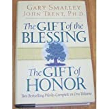 The Gift of the Blessing/The Gift of Honor, John T. Trent, 088486216X