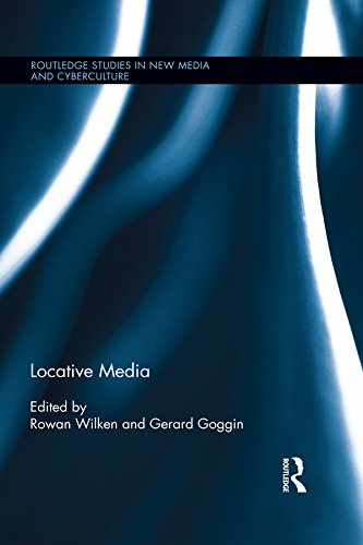 Download Locative Media (Routledge Studies in New Media and Cyberculture) Pdf