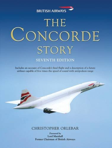 Concorde Jet (The Concorde Story: Seventh Edition (General Aviation))