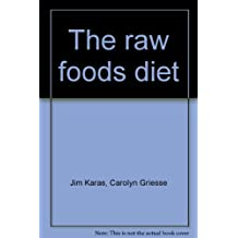 The raw foods diet: The vital gift of enzymes