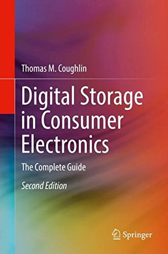 Digital Storage in Consumer Electronics: The Essential Guide by Springer